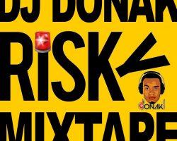 mixtape dj donak risky mixtape