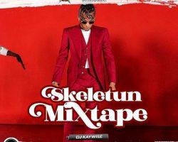 mixtape dj kaywise skeletun mixtape