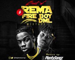 mixtape dj plenty songz best of rema fireboy dml mixtape